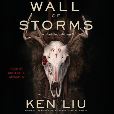 The Wall of Storms by Ken Liu audiobook