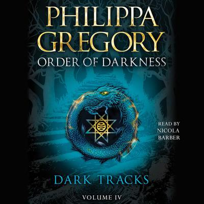 Dark Tracks by Philippa Gregory audiobook