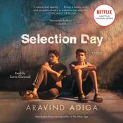 Selection Day by  Aravind Adiga audiobook