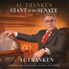 Al Franken, Giant of the Senate by Al Franken audiobook
