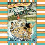 Knock About with the Fitzgerald-Trouts by  Esta Spalding audiobook