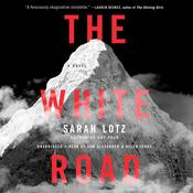 The White Road by  Sarah Lotz audiobook
