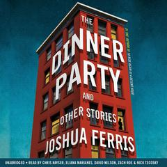 The Dinner Party by Joshua Ferris audiobook