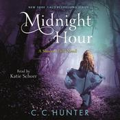 Midnight Hour by  C. C. Hunter audiobook