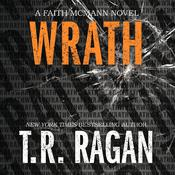 Wrath by  T. R. Ragan audiobook