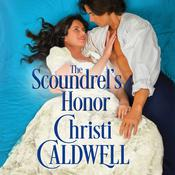 The Scoundrel's Honor by  Christi Caldwell audiobook