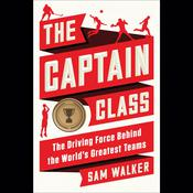 The Captain Class by  Sam Walker audiobook