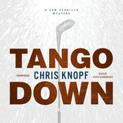 Tango Down by  Chris Knopf audiobook