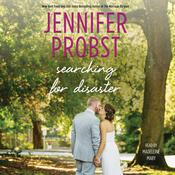 Searching for Disaster by  Jennifer Probst audiobook