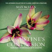 Augustine's Conversion by  Max McLean audiobook