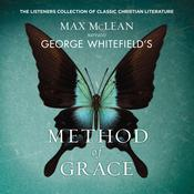George Whitefield's Method of Grace by  Max McLean audiobook