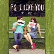 P.S. I Like You by  Kasie West audiobook