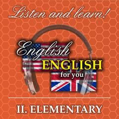 English for you II Elementary by Richard Ludvik audiobook