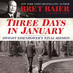 Three Days in January by Bret Baier audiobook