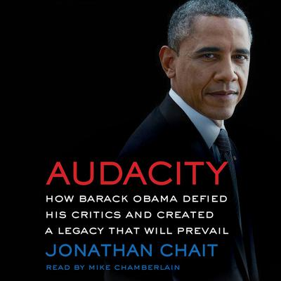 Audacity by Jonathan Chait audiobook