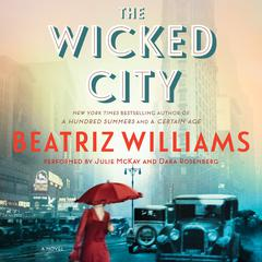 The Wicked City by Beatriz Williams audiobook