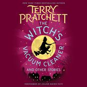 The Witch's Vacuum Cleaner and Other Stories by  Sir Terry Pratchett audiobook