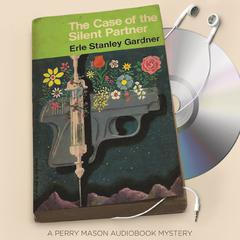 The Case of the Silent Partner by Erle Stanley Gardner audiobook