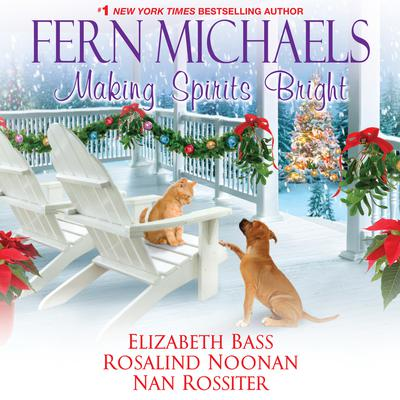 Making Spirits Bright by Fern Michaels audiobook