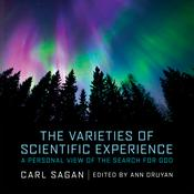 The Varieties of Scientific Experience by  Carl Sagan audiobook