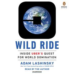 Wild Ride by Adam Lashinsky audiobook