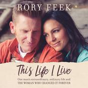 This Life I Live by  Rory Feek audiobook