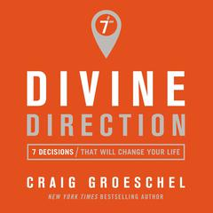 Divine Direction by Craig Groeschel audiobook