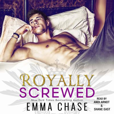 Royally Screwed by Emma Chase audiobook
