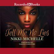 Tell Me No Lies by  Nikki-Michelle  audiobook