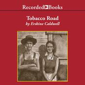 Tobacco Road by  Erskine Caldwell audiobook