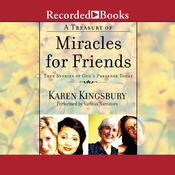 A Treasury of Miracles for Friends by  Karen Kingsbury audiobook