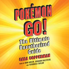 Pokemon GO! by Cara Copperman audiobook