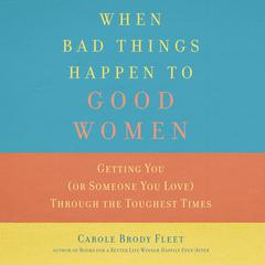 When Bad Things Happen to Good Women