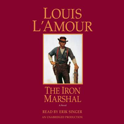 The Iron Marshal by Louis L'Amour audiobook