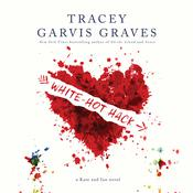 White-Hot Hack by  Tracey Garvis Graves audiobook