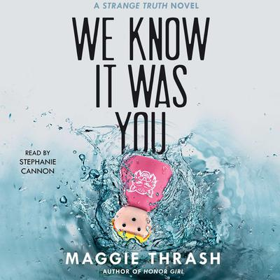 We Know It Was You by Maggie Thrash audiobook