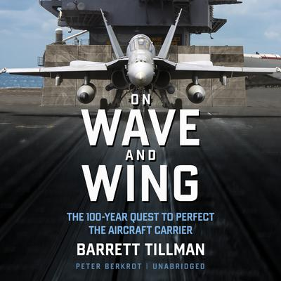 On Wave and Wing by Barrett Tillman audiobook