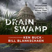 Drain the Swamp by  Congressman Ken Buck audiobook