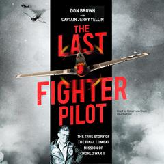 The Last Fighter Pilot by Don Brown audiobook
