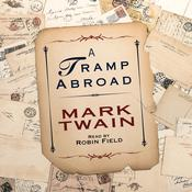 A Tramp Abroad by  Robin Field audiobook