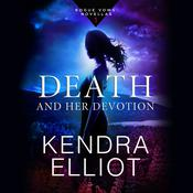 Death and Her Devotion by  Kendra Elliot audiobook