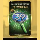 Outbreak The 39 Clues Superspecial Book 1 by C. Alexander London