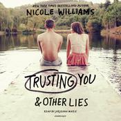 Trusting You & Other Lies by  Nicole Williams audiobook