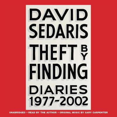 Theft by Finding by David Sedaris audiobook