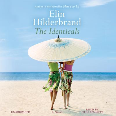 The Identicals by Elin Hilderbrand audiobook