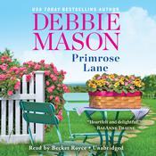 Primrose Lane by  Debbie Mason audiobook
