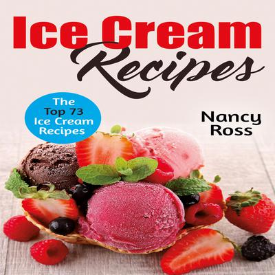 Ice Cream Recipes by Nancy Ross audiobook