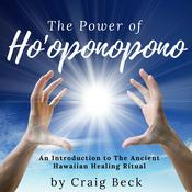 The Power of Ho'oponopono by  Craig Beck audiobook