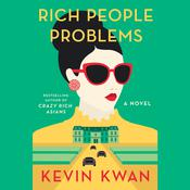 Rich People Problems by  Kevin Kwan audiobook