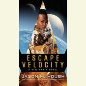 Escape Velocity by  Jason M. Hough audiobook